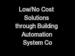 Low/No Cost Solutions through Building Automation System Co