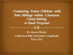 Connecting Foster Children with their Siblings within a Sum