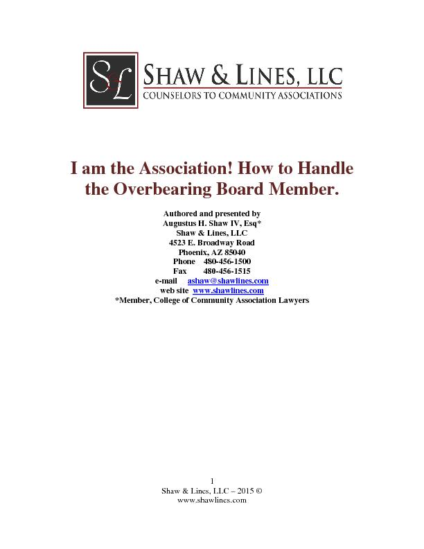 I am the Association! How to Handle the Overbearing Board Member.Autho