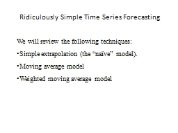 Ridiculously Simple Time Series Forecasting PowerPoint PPT Presentation