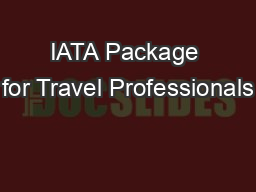 IATA Package for Travel Professionals