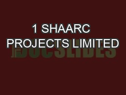 1 SHAARC PROJECTS LIMITED PowerPoint PPT Presentation