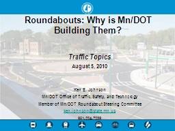 Roundabouts: Why is Mn/DOT Building Them?