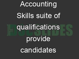 Introduction The OCR Bookkeeping and Accounting Skills suite of qualifications provide candidates with high quality nationally recognised qualifications