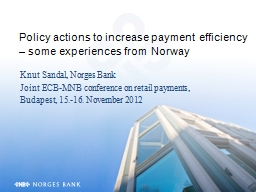 Policy actions to increase payment efficiency – some expe
