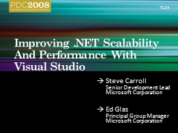 Improving .NET Scalability And Performance With Visual Stud