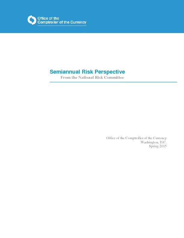 Semiannual Risk PerspectiveFrom the National Risk CommitteeOffice of t