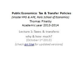 Public Economics: Tax & Transfer Policies