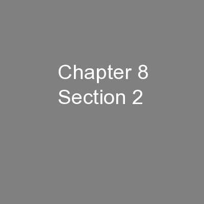 Chapter 8 Section 2