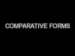 COMPARATIVE FORMS