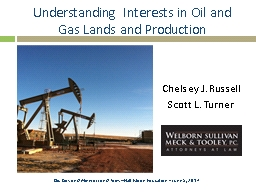 Understanding Interests in Oil and Gas Lands and Production