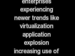 Cyberoam NextGeneration Security for Enterprises With enterprises experiencing newer trends like virtualization application explosion increasing use of Web Applications and BYOD they ought to prepare