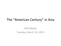 """The """"American Century"""" in Asia"""