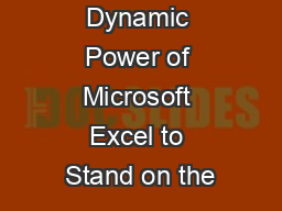 Using the Dynamic Power of Microsoft Excel to Stand on the