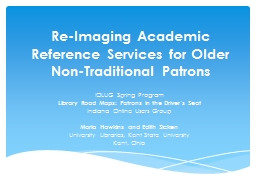 Re-Imaging Academic Reference Services for Older Non-Tradit