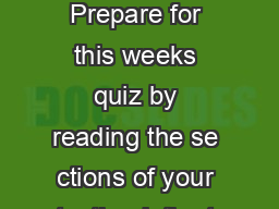 Experiment  Buoyant Forces Density and Specific Gravity Preparation Prepare for this weeks quiz by reading the se ctions of your textbook th at cover Archimedes Principle buoyant forces density and s