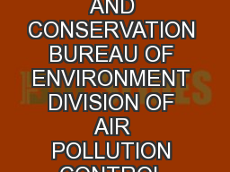 RULES OF TENNESSEE DEPARTMENT OF ENVIRONMENT AND CONSERVATION BUREAU OF ENVIRONMENT DIVISION OF AIR POLLUTION CONTROL CHAPTER  OPEN BURNING TABLE OF CONTENTS