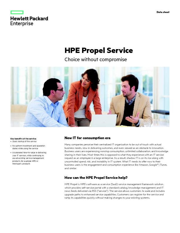HPE Propel ServiceChoice without compromiseKey benefits of the service