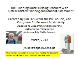 The Planning Kiosk: Helping Teachers With Differentiated Pl