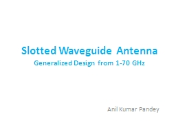 Slotted Waveguide Antenna PowerPoint PPT Presentation
