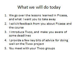 What we will do today