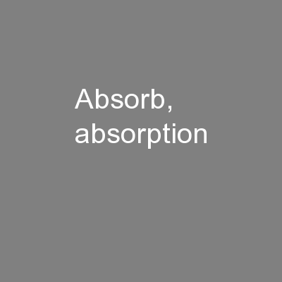 absorb, absorption