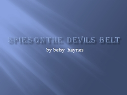 Spies ON THE  DEVILS  BELT