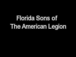 Florida Sons of The American Legion PowerPoint PPT Presentation