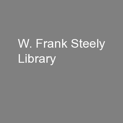 W. Frank Steely Library