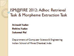 ISM@FIRE 2012: