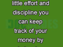 over please Balancing Your Checkbook With only a little effort and discipline you can keep track of your money by balancing your checkbook each month PowerPoint PPT Presentation