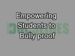 Empowering Students to Bully proof