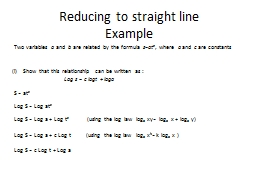 Reducing to straight line
