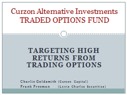 Targeting high returns from trading options PowerPoint PPT Presentation