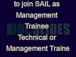n Opportunity to join SAIL as Management Trainee Technical or Management Traine PDF document - DocSlides