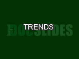 TRENDS & ISSUES