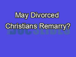 May Divorced Christians Remarry?
