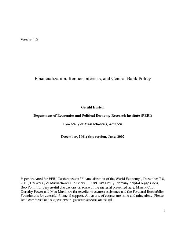 Financialization, Rentier Interests, and Central Bank Policy Gerald Ep