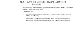 Synthetic Strategies toward Substituted Benzenes PowerPoint PPT Presentation