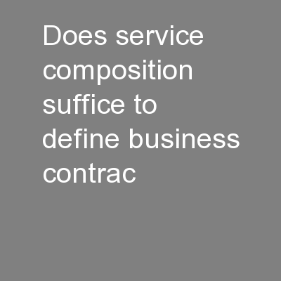 Does service composition suffice to define business contrac