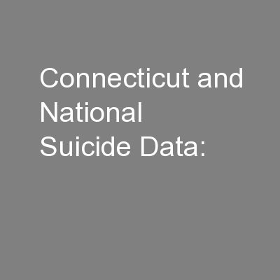 Connecticut and National Suicide Data: