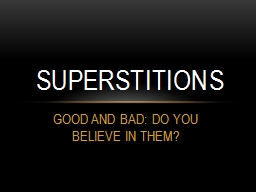 GOOD AND BAD: DO YOU BELIEVE IN THEM?
