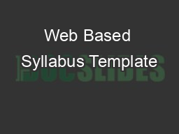 Web Based Syllabus Template PowerPoint PPT Presentation