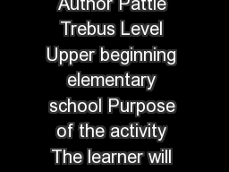 Title  Adjectives describing our classmate Author Pattie Trebus Level Upper beginning elementary school Purpose of the activity The learner will understand what an adjective is and how to use adjecti PowerPoint PPT Presentation