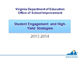 Student Engagement and High-Yield Strategies