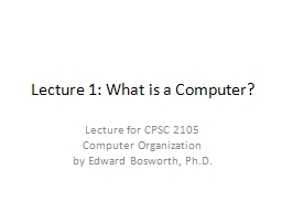 Lecture 1: What is a Computer?