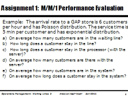 Example:  The arrival rate to a GAP store is 6 customers pe PowerPoint PPT Presentation