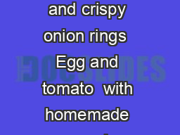 On rye bread chefs homemade  Potato  Potatoes with homemade mayo radish and crispy onion rings  Egg and tomato  with homemade mayo onions and lettuce  Egg and shrimps  with homemade mayo onions and l PowerPoint PPT Presentation