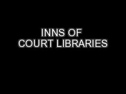 INNS OF COURT LIBRARIES