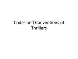 Codes and Conventions of Thrillers